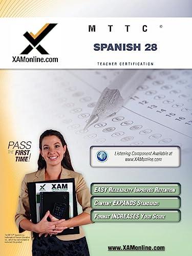 MTTC Spanish 28 Teacher Certification Test Prep Study Guide: Sharon A Wynne