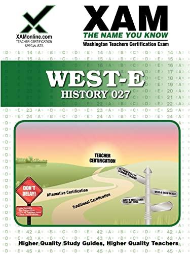 9781607871415: WEST-E History 027 Teacher Certification Test Prep Study Guide (Xam West-E/Praxis II)