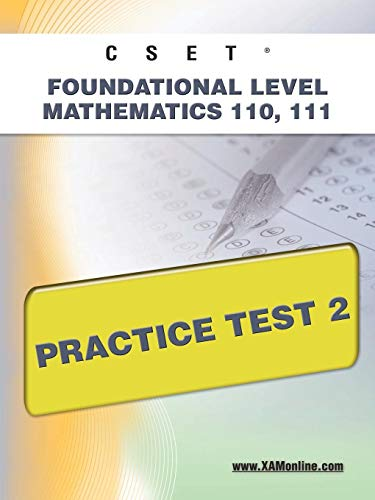 9781607871682: CSET Foundational Level Mathematics 110, 111 Practice Test 2
