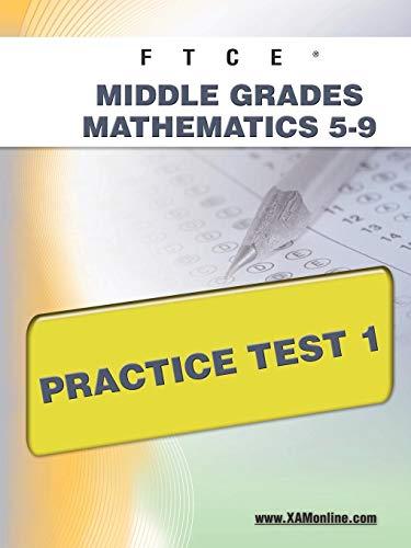 9781607871774: FTCE Middle Grades Math 5-9 Practice Test 1