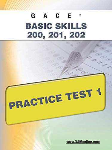 9781607871859: GACE Basic Skills 200, 201, 202 Practice Test 1