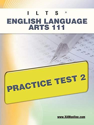9781607872023: ILTS English Language Arts 111 Practice Test 2