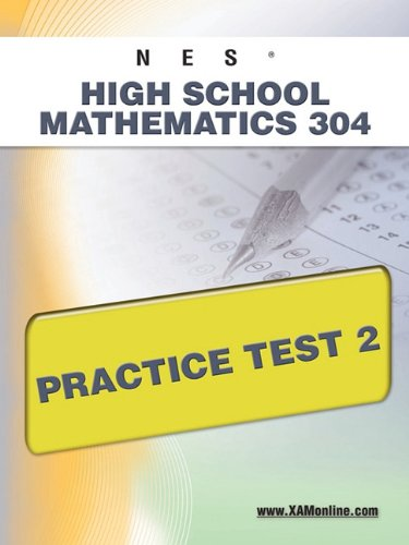 9781607872245: NES Highschool Mathematics 304 Practice Test 2