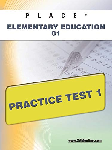 9781607872610: PLACE Elementary Education 01 Practice Test 1