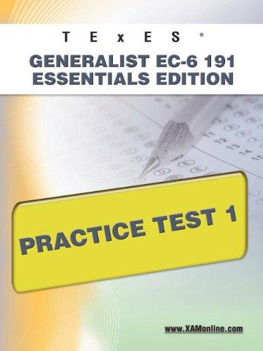 9781607872771: TExES Generalist EC-6 191 Essentials Edition Practice Test 1