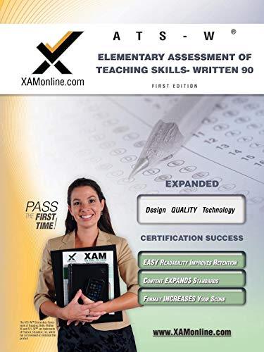 9781607873051: NYSTCE ATS-W Elementary Assessment of Teaching Skills - Written 90 Teacher Certification Test Prep Study Guide