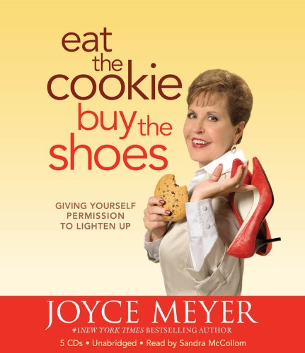 9781607881858: Eat The Cookie...Buy The Shoes