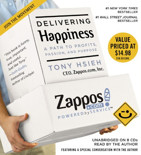 9781607882305: Delivering Happiness: A Path to Profits, Passion, and Purpose