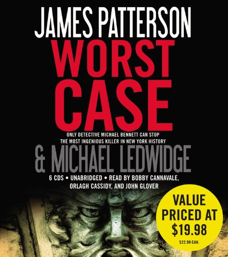 Worst Case -: James Patterson; Michael Ledwidge
