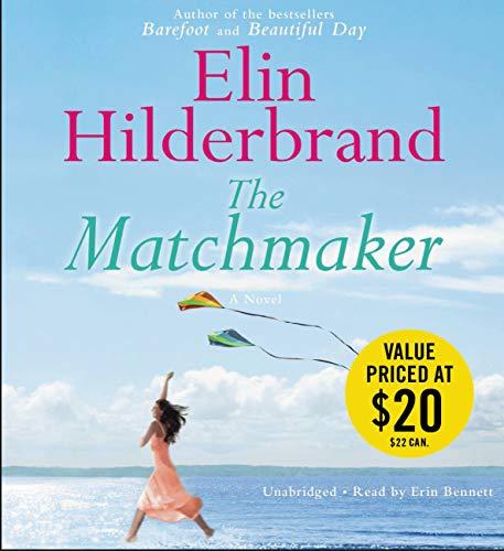 The Matchmaker: A Novel: Elin Hilderbrand