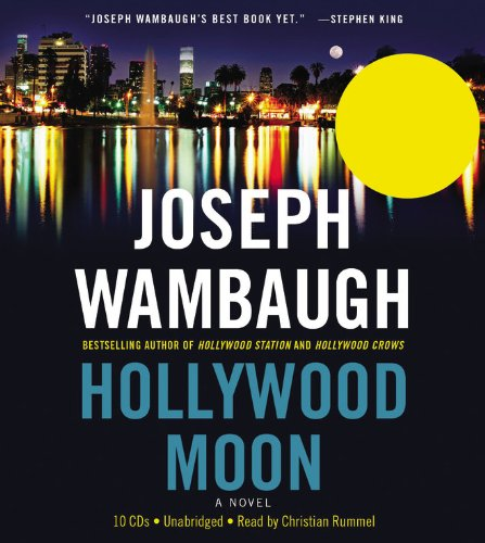 Hollywood Moon: A Novel: Wambaugh, Joseph