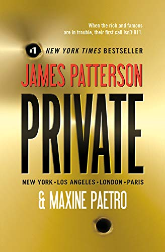 Private (Private Novels) (1607886901) by Patterson, James; Paetro, Maxine