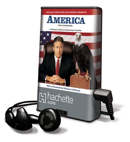 9781607888864: The Daily Show with Jon Stewart Presents America: A Citizen's Guide to Democracy Inaction [With Earbuds] (Playaway Adult Fiction)