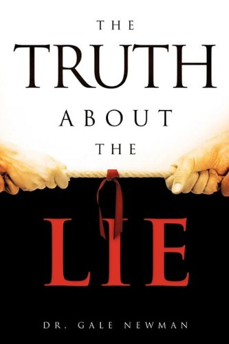9781607910206: The Truth about the Lie