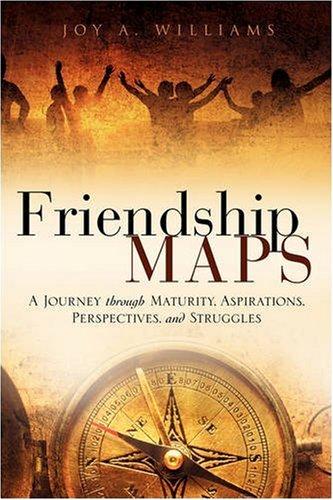 Friendship MAPS: Joy A. Williams