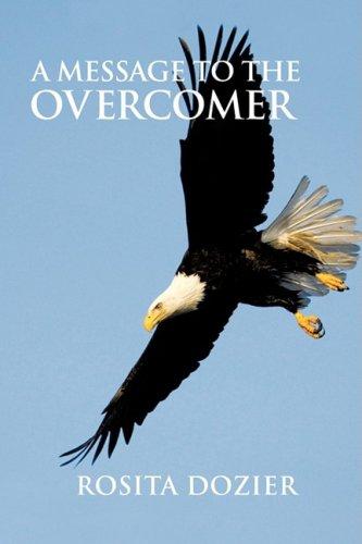 A Message to the Overcomer: Dozier, Rosita