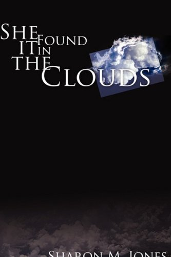 9781607911272: She Found It In The Clouds