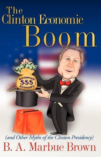 9781607911456: The Clinton Economic Boom