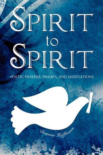 SPIRIT TO SPIRIT: Hoffman, Deanna