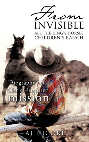 From Invisible All the King's Horses Children's: Lucore, A. J.