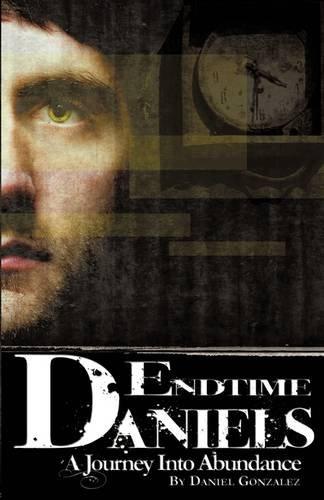 9781607912682: END TIME DANIELS