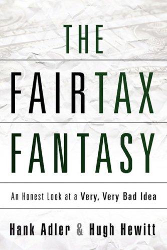 9781607913047: THE FAIRTAX FANTASY