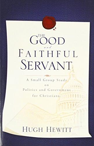 9781607913061: The Good and Faithful Servant