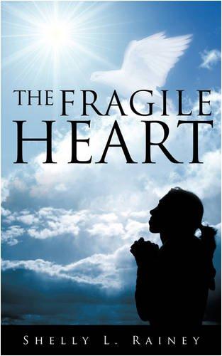 9781607913900: The Fragile Heart
