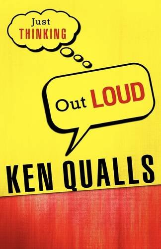 Just Thinking Out Loud: Qualls, Ken