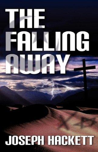 The Falling Away: Hackett, Joseph