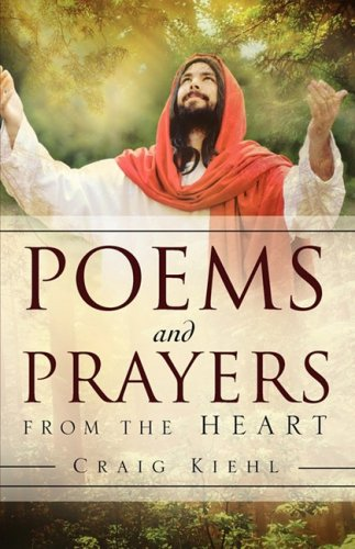 9781607914327: POEMS AND PRAYERS FROM THE HEART