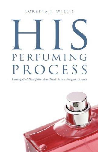 9781607915300: His Perfuming Process