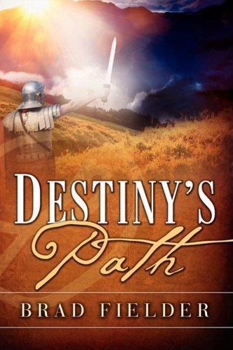 9781607915737: Destiny's Path