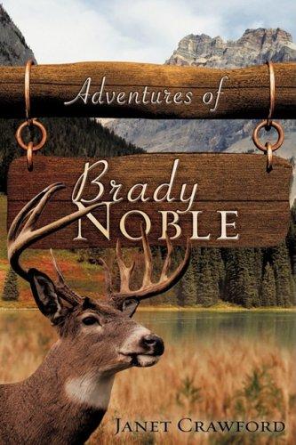 Adventures of Brady Noble: Janet Crawford