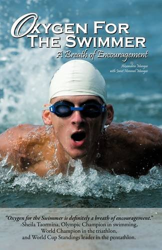 9781607916031: Oxygen for the Swimmer