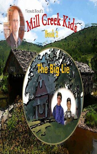Mill Creek Kids The Big Lie: Bond, Thomas A.