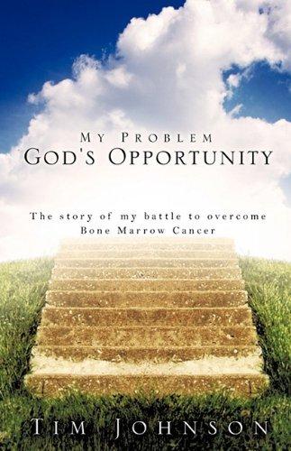 9781607916918: My Problem God's Opportunity
