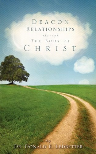 9781607917106: Deacon Relationships Through The Body of Christ