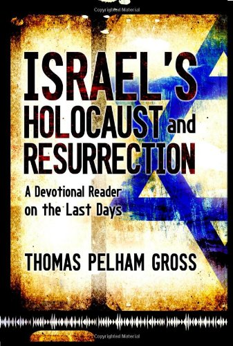 9781607917274: Israel's Holocaust and Resurrection