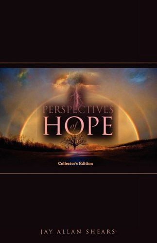 Perspectives of Hope: Jay Allan Shears