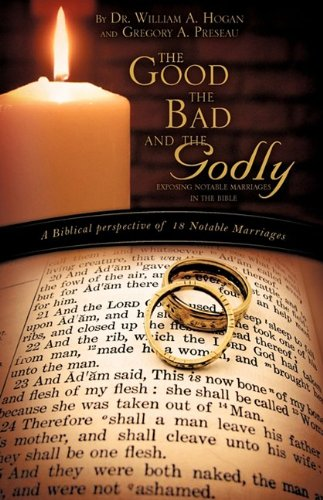 9781607917793: The Good, The Bad And the Godly