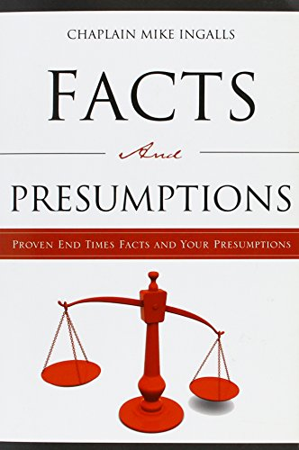 9781607918431: End Time Facts And Your Presumptions
