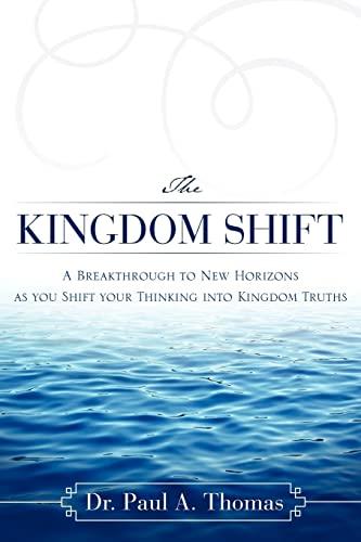 9781607918592: THE KINGDOM SHIFT