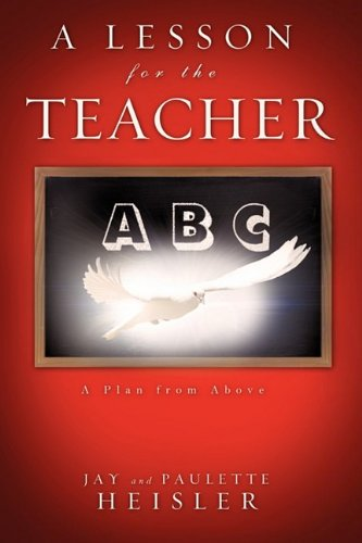 A Lesson for the Teacher: Jay Heisler