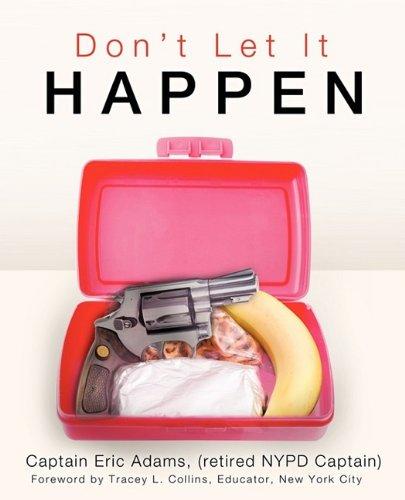 Dont Let It Happen: Eric L. Adams