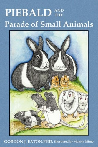 9781607919919: Piebald and the Parade of Small Animals