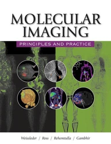 9781607950059: Molecular Imaging: Principles and Practice