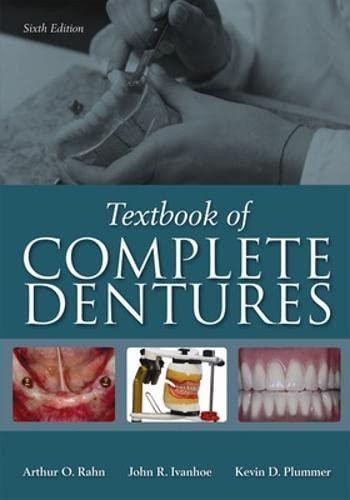 Textbook of Complete Dentures, 6th Edition: Arthur O. Rahn, John R. Ivanhoe, Kevin D. Plummer