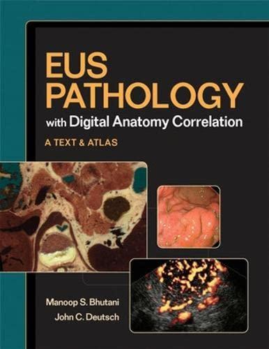 EUS Pathology with Digital Anatomy Correlation: Manoop S. Bhutani;