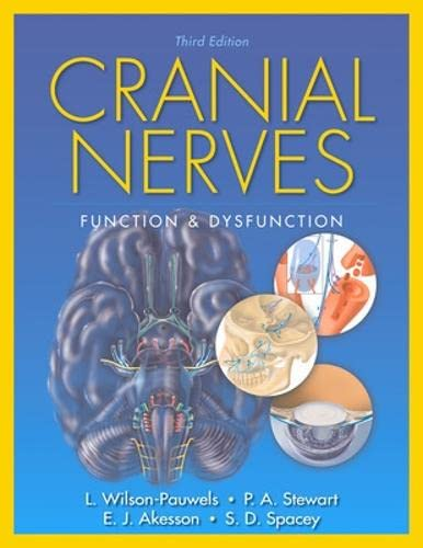 Cranial Nerves : Function and Dysfunction: Spacey, Sian D.;